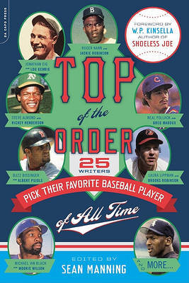 Top of the Order: 25 Writers Pick Their Favorite Baseball Player of All Time by Sean Manning image