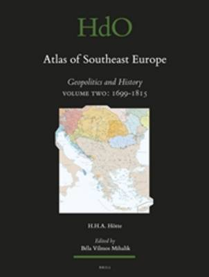 Atlas of Southeast Europe by Hans H.A. Hotte image