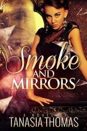 Smoke & Mirrors by Tanasia Thomas image