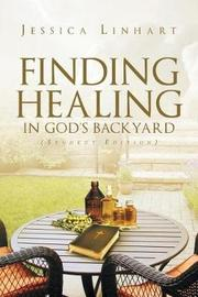 Finding Healing in God's Backyard by Jessica Linhart image