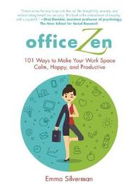 Office Zen by Emma Silverman
