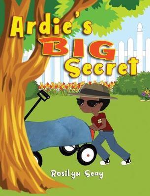 Ardie's Big Secret by Rosilyn Seay image