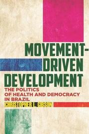 Movement-Driven Development by Christopher L. Gibson