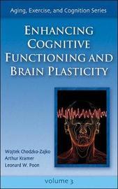 Enhancing Cognitive Functioning and Brain Plasticity by Wojtek Chodzko-Zajko image