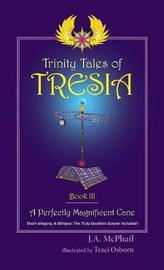 Trinity Tales of Tresia by J A McPhail image
