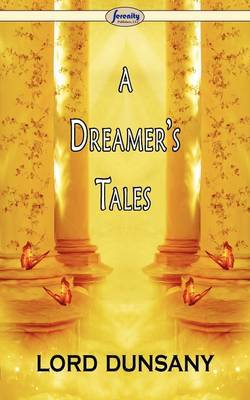 A Dreamer's Tales by Lord Dunsany image