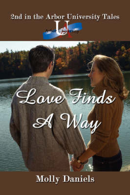 Love Finds A Way by Molly Daniels image