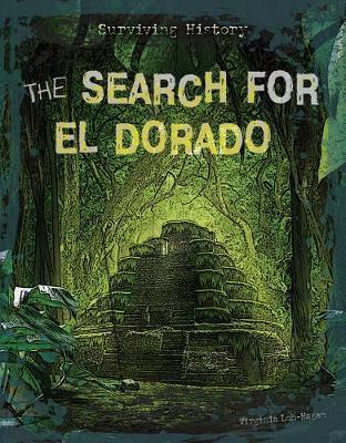 The Search for El Dorado by Virginia Loh-Hagan