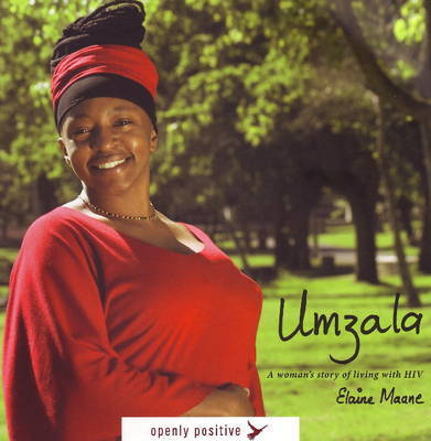 Umzala: A Woman's Story of Living with HIV by Elaine Maane image