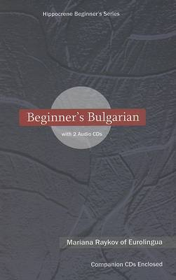 Beginner's Bulgarian by Mariana Raykov