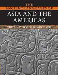 The Ancient Languages of Asia and the Americas image