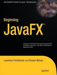 Beginning JavaFX by Lawrence PremKumar image