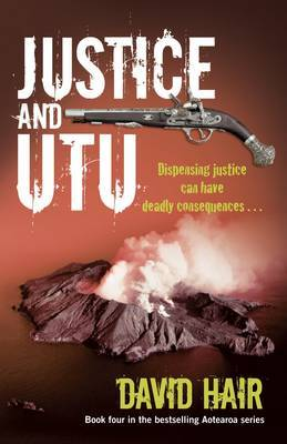 Justice and Utu by David Hair