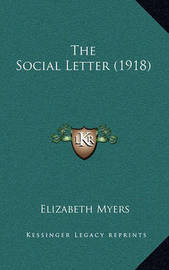 The Social Letter (1918) by Elizabeth Myers
