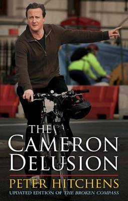 The Cameron Delusion by Peter Hitchens image