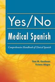 Yes/No Medical Spanish by Tina Kaufman image