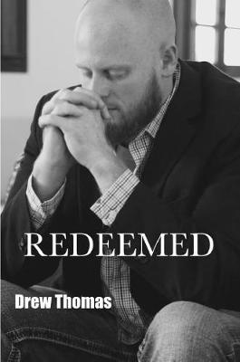 Redeemed by Drew Thomas