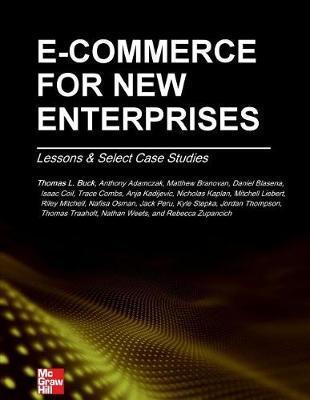 E-Commerce for New Enterprises by Thomas L Buck Phd