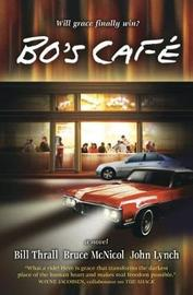 Bo's Cafe by Bill Thrall