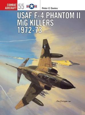USAF F-4 Phantom II MiG Killers, 1972-73 by Peter E. Davies image