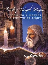 Book of High Magic by Almine