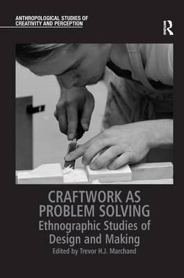 Craftwork as Problem Solving