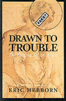 Drawn to Trouble by Eric Hebborn image