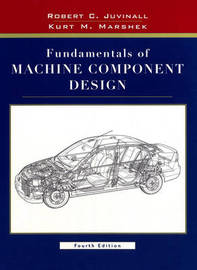 Fundamentals of Machine Component Design by Robert C. Juvinall image