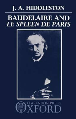 Baudelaire and 'Le Spleen de Paris' by J.A. Hiddleston image