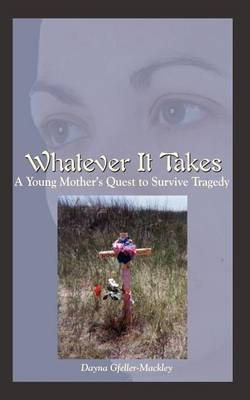 Whatever it Takes by Dayna Gfeller-Mackley image