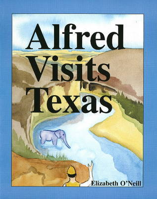 Alfred Visits Texas by Elizabeth O'Neill image