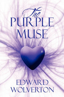 The Purple Muse by Edward Wolverton