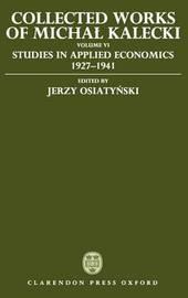 Collected Works of Michal Kalecki: Volume 6 by Michal Kalecki image