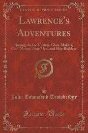 Lawrence's Adventures by John Townsend Trowbridge
