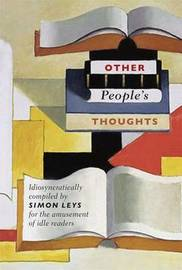 Other People's Thoughts by Simon Leys image