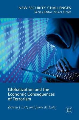 Globalization and the Economic Consequences of Terrorism by James M Lutz image