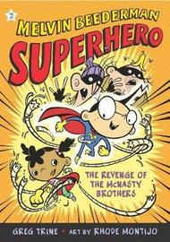 Melvin Beederman Superhero 2 by Greg Trine
