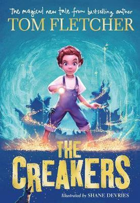 The Creakers by Tom Fletcher image