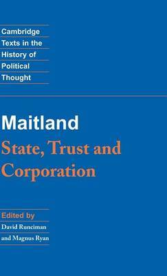 Maitland: State, Trust and Corporation by F.W. Maitland image