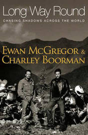 Long Way Round by Ewan McGregor image