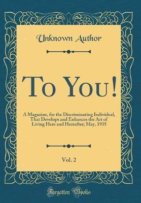 To You!, Vol. 2 by Unknown Author