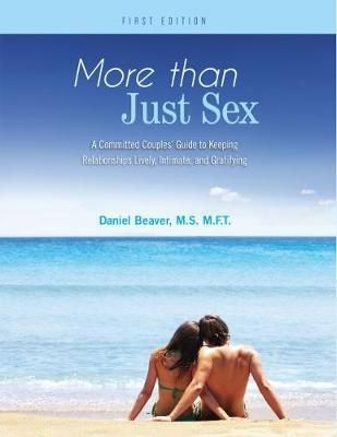 More Than Just Sex by Daniel Beaver image