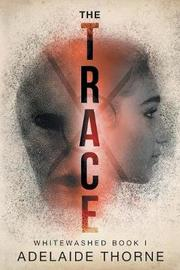 The Trace by Adelaide Thorne image