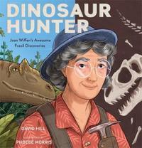 Dinosaur Hunter by David Hill