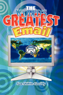 The World's Greatest Email by Sue Shifrin-Cassidy image
