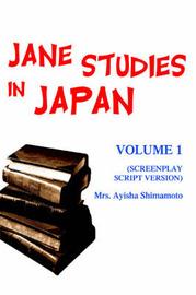 Jane Studies in Japan: Volume 1 (Screenplay Script Version) by Mrs. Ayisha Shimamoto image