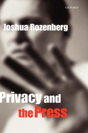 Privacy and the Press by Joshua Rozenberg image
