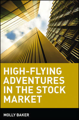 High-flying Adventures in the Stock Market by Molly Baker image