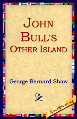 John Bull's Other Island by George Bernard Shaw