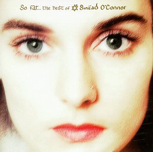 So Far...The Best Of Sinead O'Connor by Sinead O'Connor image